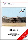 MiG-19 & 19S Farmer A & C Day Interceptor & Two-seat variants