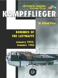 Kampfflieger -Bombers of the Luftwaffe January 1942-Summer 1943,Volume 3 (Luftwaffe Colours)