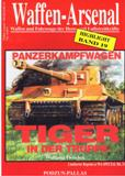Der Panzerkampfwagen. Tiger in der Truppe. Highlight Bd. 19